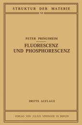 Fluorescenz und Phosphorescenz im Lichte der Neueren Atomtheorie: Ausgabe 3