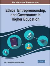 Handbook of Research on Ethics  Entrepreneurship  and Governance in Higher Education PDF