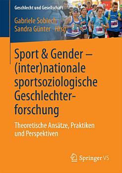 Sport   Gender      inter nationale sportsoziologische Geschlechterforschung PDF