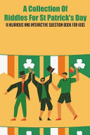 A Collection Of Riddles For St Patrick's Day