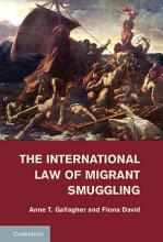The International Law of Migrant Smuggling PDF