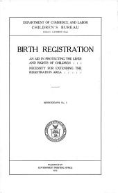 Birth Registration: An Aid in Protecting the Lives and Rights of Children : Necessity for Extending the Registration Area, Volume 19