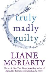 Truly Madly Guilty PDF