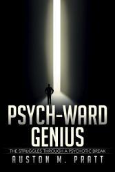 Psych-Ward Genius