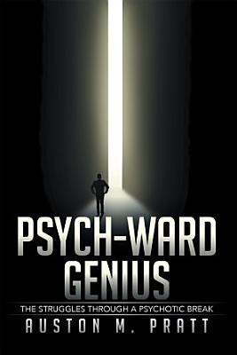 Psych Ward Genius