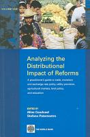 Analyzing the Distributional Impact of Reforms  A practitioner s guide to trade  monetary and exchange rate policy  utility provision  agricultural markets  land policy  and education PDF
