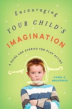 Encouraging Your Child s Imagination PDF