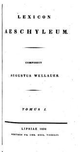 Tragoediae: Ad optimorum librorum fidem recensuit integram lectionis varietatem notasque adjecit Augustus Wellaner, Τόμος 3