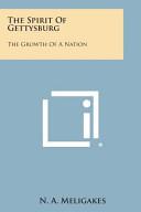 The Spirit of Gettysburg PDF
