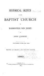 Historical Sketch of the Baptist Church in Haddonfield, New Jersey