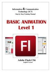 BASIC ANIMATION LEVEL 1: Adobe Flash CS6