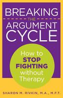 Breaking the Argument Cycle PDF