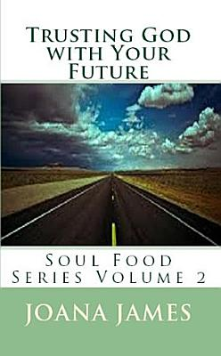 Trusting God With Your Future PDF