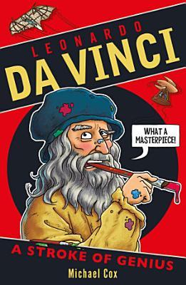 Leonardo Da Vinci  a Stroke of Genius