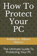 How To Protect Your PC