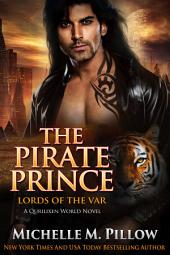 The Pirate Prince: Cat-Shifter Romance: Lords of the Var (A Dragon Lords Story), #5