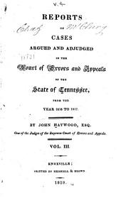 Reports of Cases Argued and Adjudged in the Court of Errors and Appeals of the State of Tennessee: From the Year 1816 to 1817