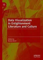 Data Visualization in Enlightenment Literature and Culture
