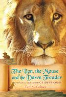 The Lion  the Mouse  and the Dawn Treader PDF
