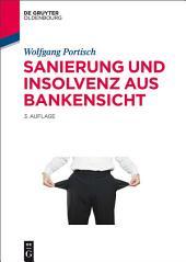 Sanierung und Insolvenz aus Bankensicht: Ausgabe 3