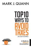 Top 10 Ways to Avoid Taxes