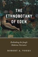 The Ethnobotany of Eden PDF