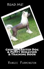 Chinese Crested Dog & Puppy Behavior & Training Book