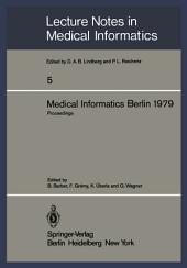 Medical Informatics Berlin 1979: International Conference on Medical Computing Berlin, September 17–20, 1979 Proceedings