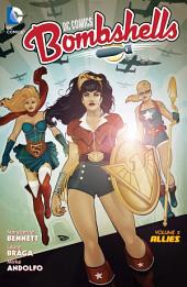 DC Comics: Bombshells Vol. 2: Allies: Volume 2