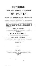 Histoire physique, civile et morale de Paris, depuis les premiers temps historiques jusqu'a nos jours ... ornee de gravures ...: 2