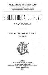 Bibliotheca do povo e das escolas: Volume 2