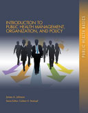 Introduction to Public Health Organizations  Management  and Policy PDF