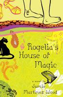 Rogelia s House of Magic PDF