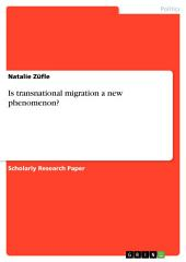 Is transnational migration a new phenomenon?