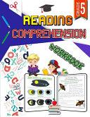 Reading Comprehension Workbook - Grade 5