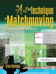 The Art And Technique Of Matchmoving Book PDF