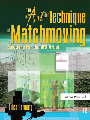 The Art and Technique of Matchmoving