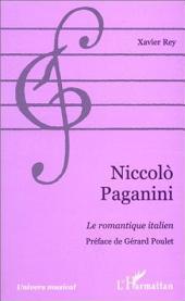 NICCOLÒ PAGANINI: Le romantique italien