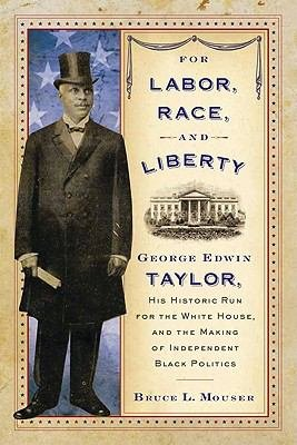 For Labor  Race  and Liberty