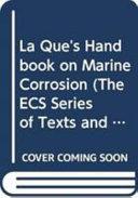 La Que s Handbook on Marine Corrosion PDF