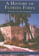 A History of Florida Forts
