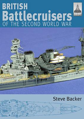 British Battlecruisers of the Second World War PDF