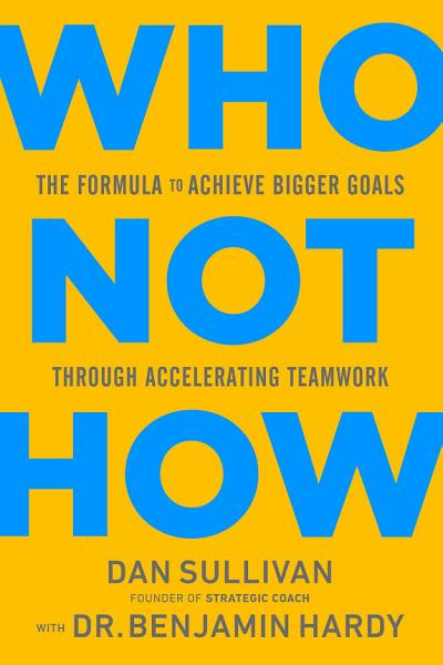Download Who Not How Book