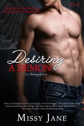 Desiring A Demon