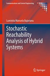 Stochastic Reachability Analysis of Hybrid Systems
