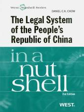 Chow's The Legal System of the People's Republic of China in a Nutshell, 2d: Edition 2