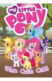 My Little Pony: When Cutie Calls