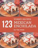 123 Yummy Mexican Enchilada Recipes