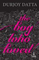 The Boy Who Loved PDF