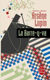 Arsène Lupin la barre-y-va